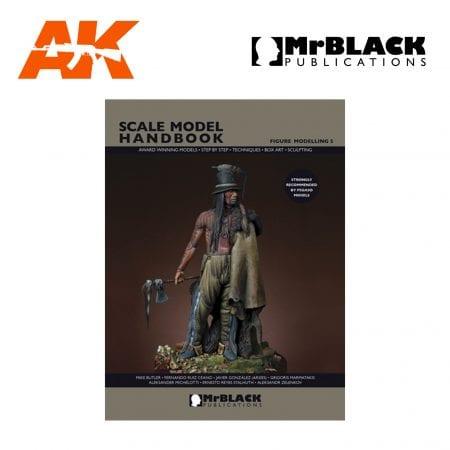 Scale Model Handbook Figure modelling 5 mr black publications ak-interactive